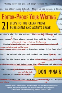 http://www.amazon.com/Editor-Proof-Your-Writing-Publishers-ebook/dp/B00BRZZOVW/ref=sr_1_3?s=books&ie=UTF8&qid=1364523573&sr=1-3&keywords=Don+McNair